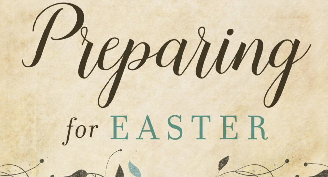 preparing for easter official site cslewis com