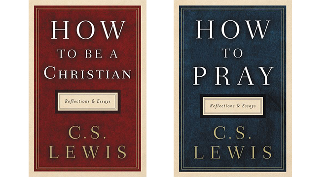 Two new C. S. Lewis compilation books on Christianity and Prayer